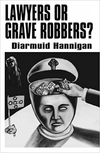 Lawyers-Grave-Robbers?-Diarmuid-Hannigan